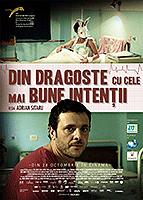 Din dragoste cu cele mai bune intenţii (2011)