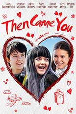 Then Came You film