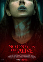 No One Gets Out Alive film